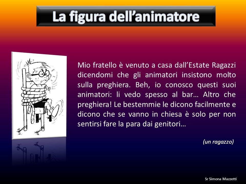 La figura dell'animatore