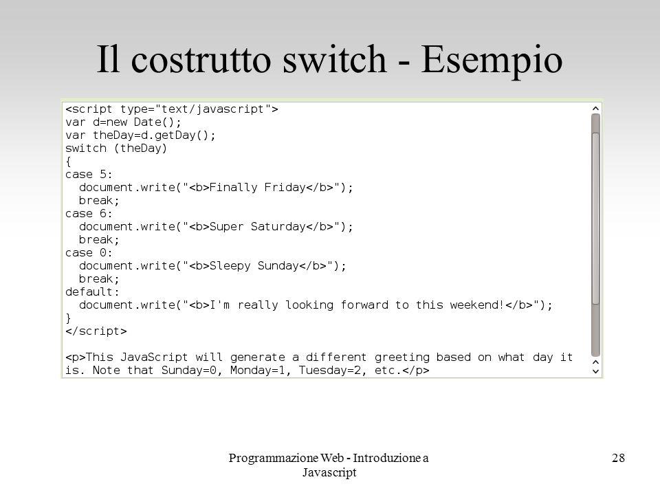Il costrutto switch - Esempio