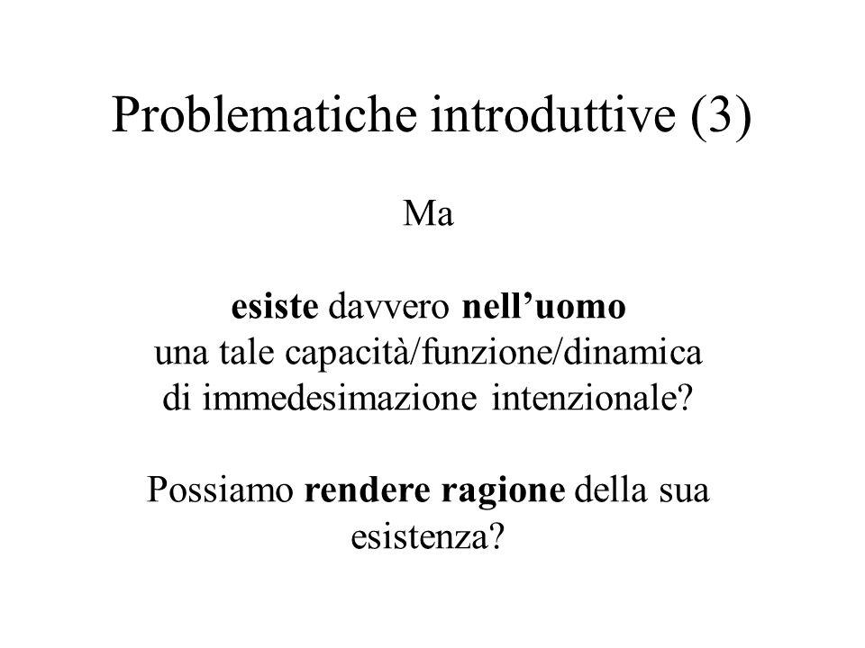 Problematiche introduttive (3)