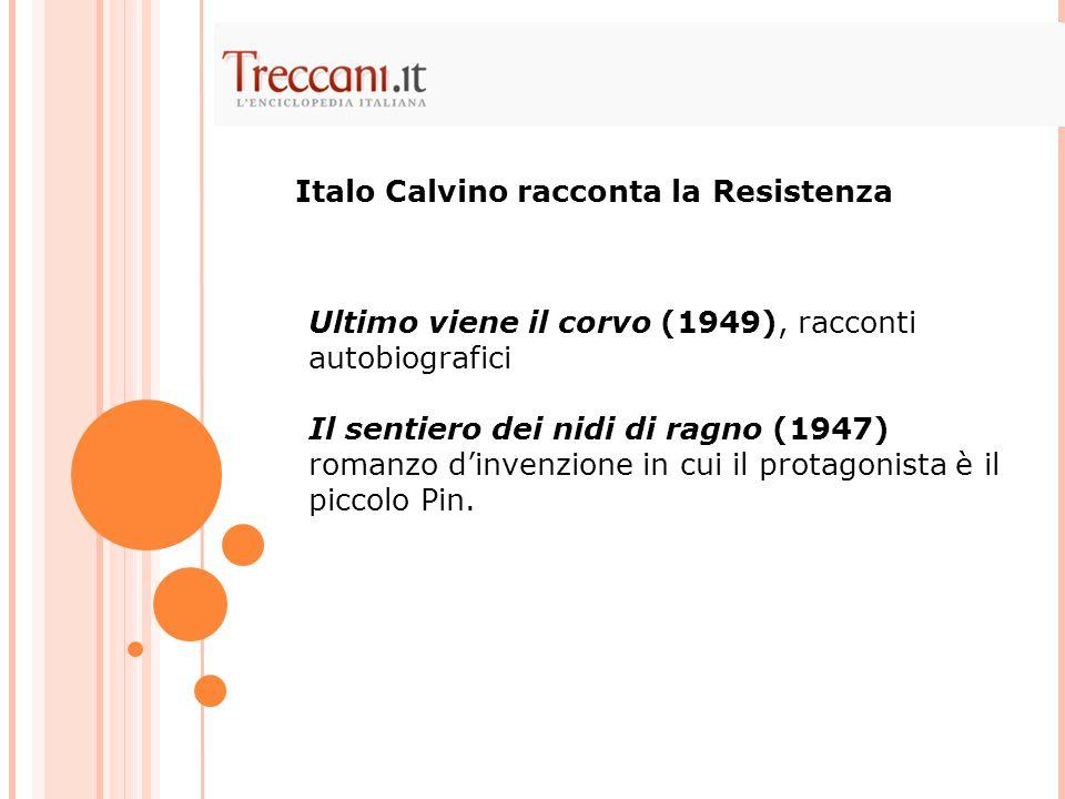 Italo Calvino racconta la Resistenza