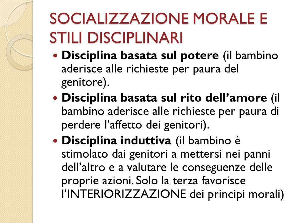 SOCIALIZZAZIONE MORALE E STILI DISCIPLINARI
