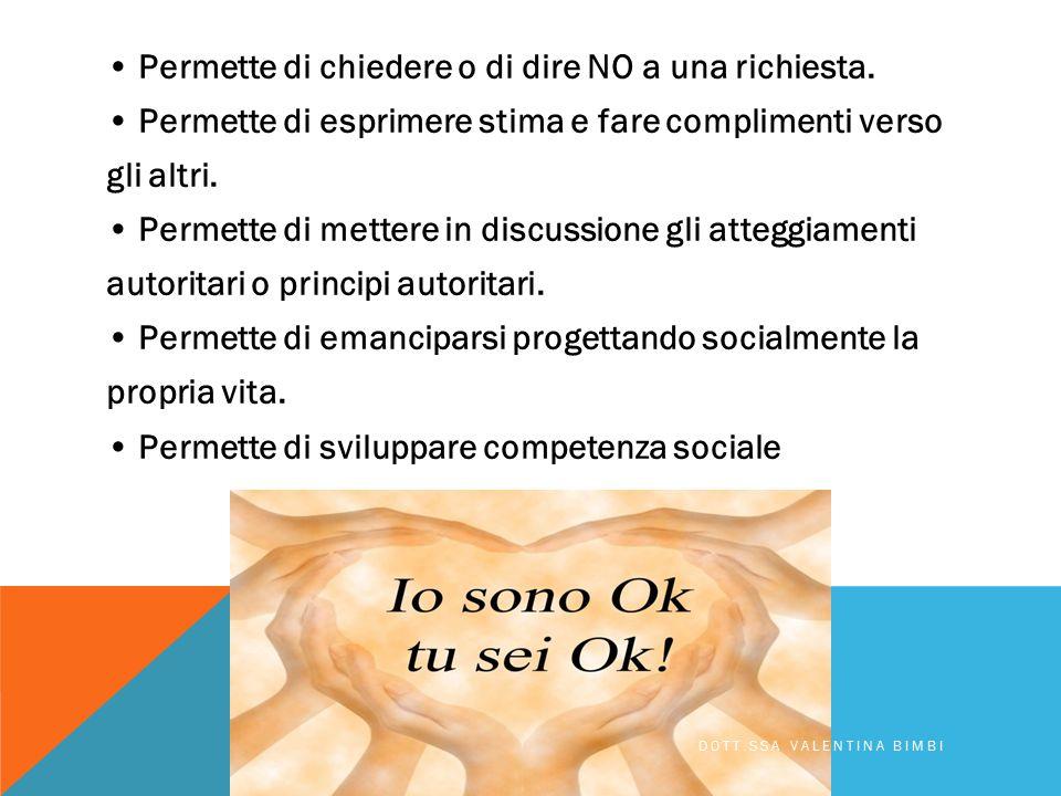 • Permette di chiedere o di dire NO a una richiesta
