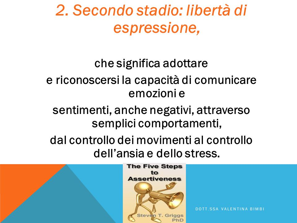2. Secondo stadio: libertà di espressione,