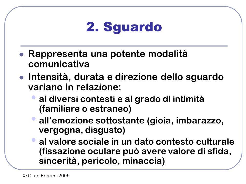 2. Sguardo Rappresenta una potente modalità comunicativa