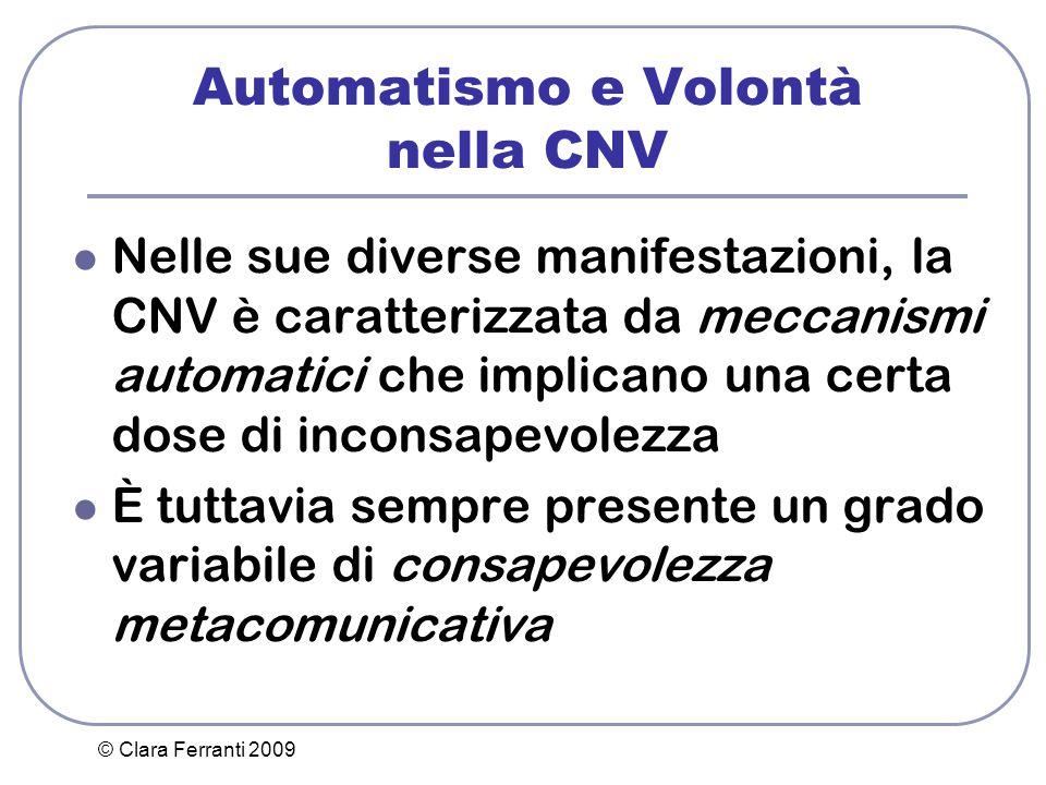 Automatismo e Volontà nella CNV