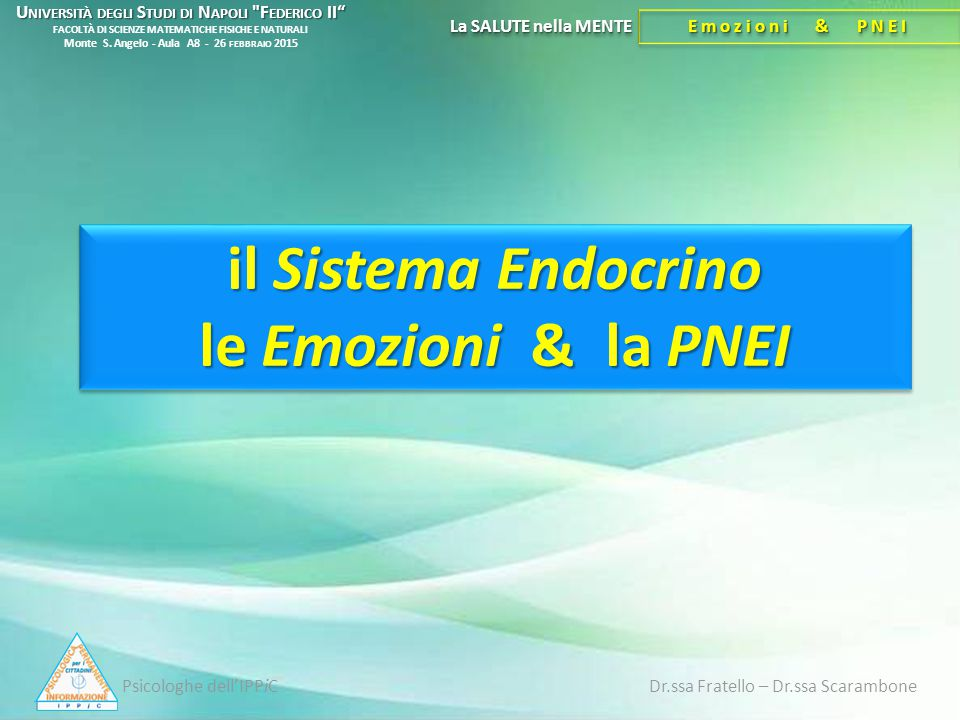 il Sistema Endocrino le Emozioni & la PNEI