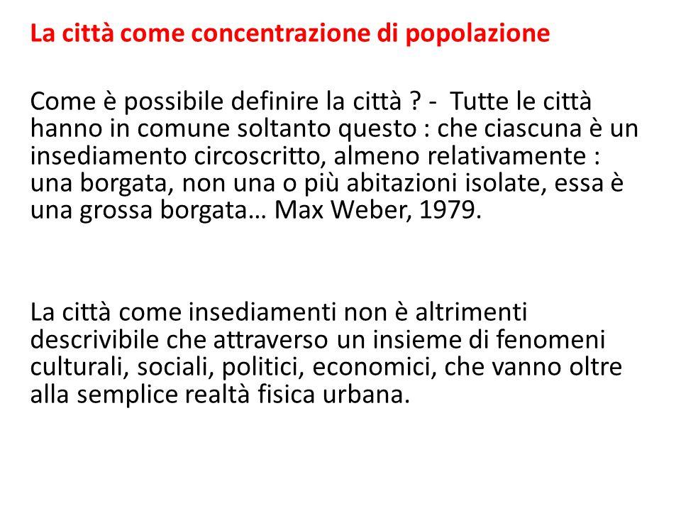 La città come concentrazione di popolazione