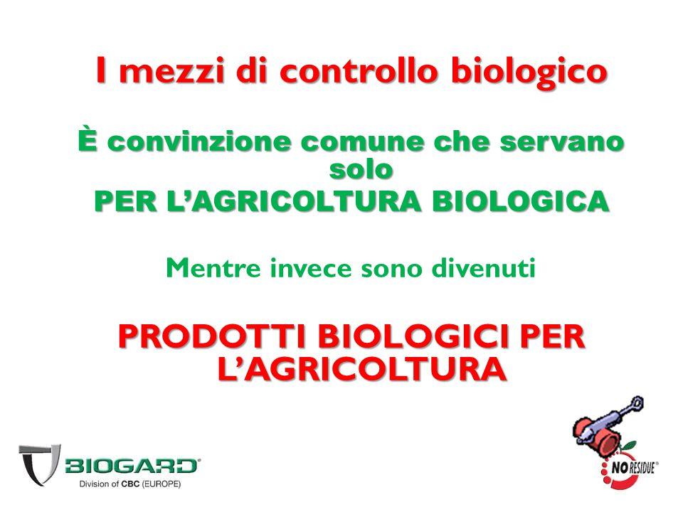I mezzi di controllo biologico
