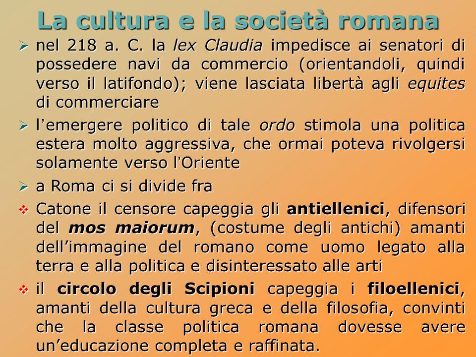 La cultura e la società romana