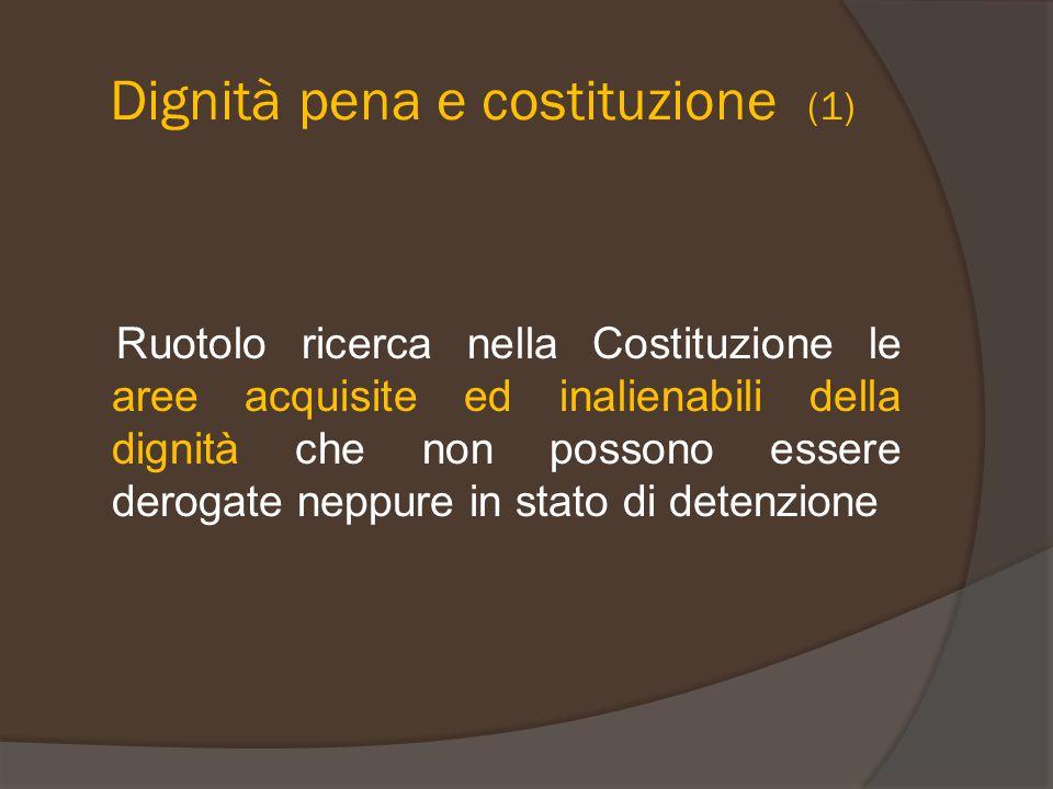 Dignità pena e costituzione (1)