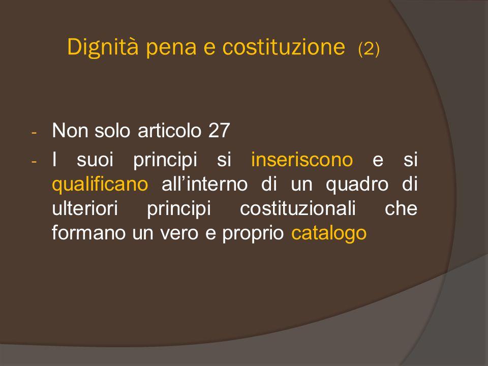 Dignità pena e costituzione (2)