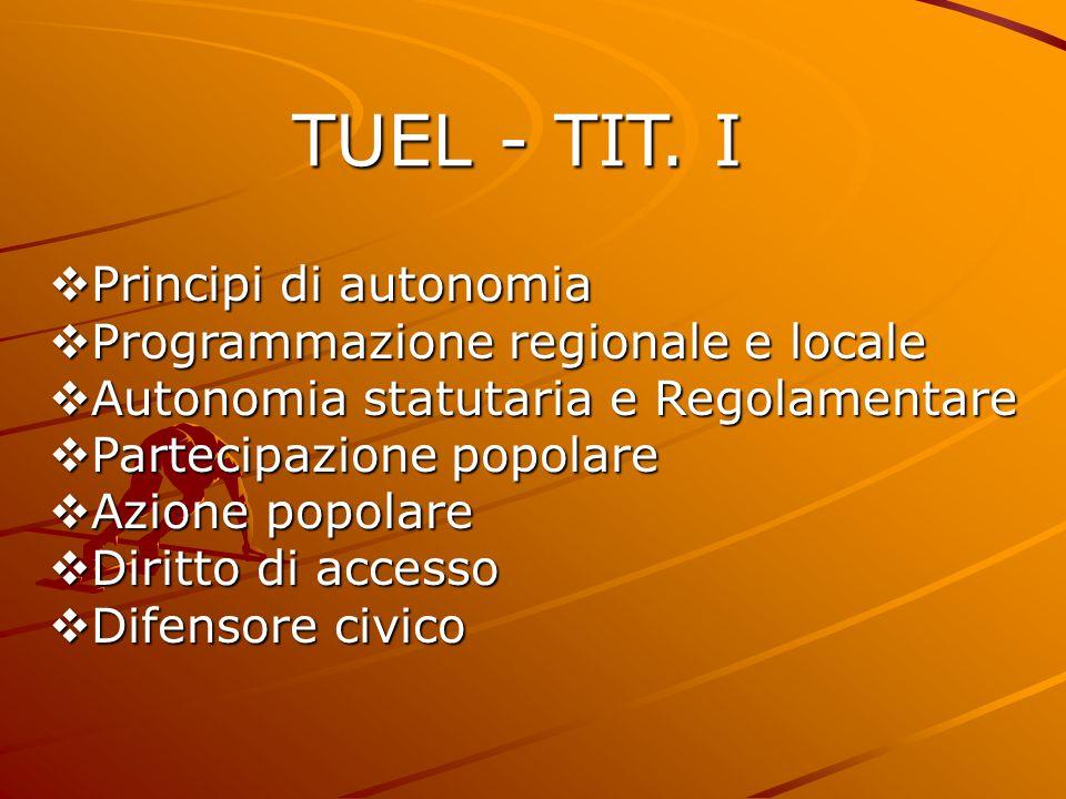 TUEL - TIT. I Principi di autonomia Programmazione regionale e locale