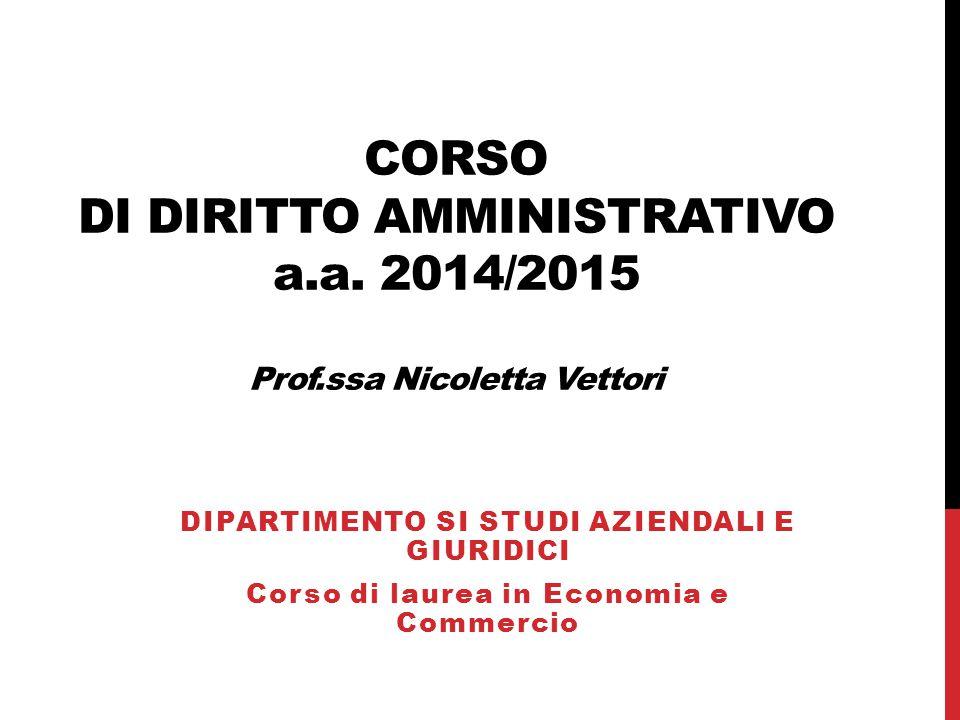 Corso di diritto amministrativo a. a. 2014/2015 Prof