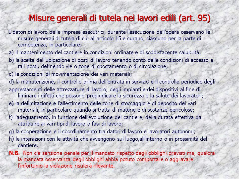 Misure generali di tutela nei lavori edili (art. 95)