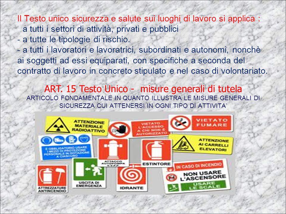ART. 15 Testo Unico - misure generali di tutela