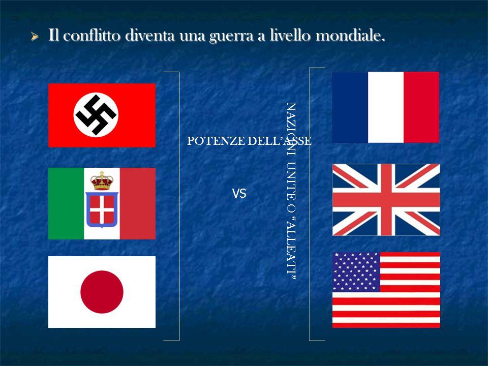 Il conflitto diventa una guerra a livello mondiale.