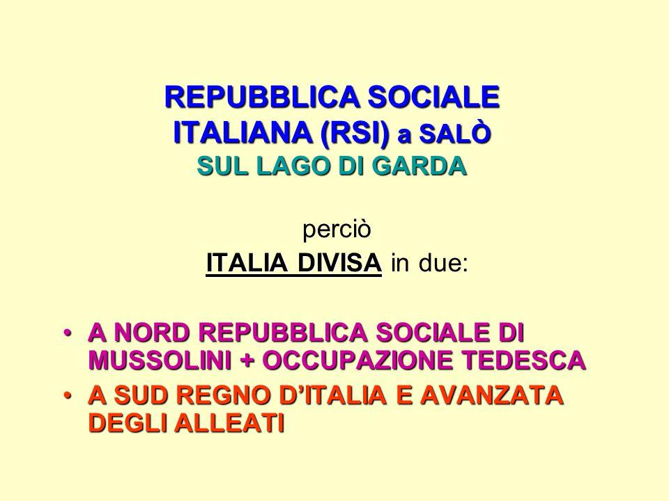 REPUBBLICA SOCIALE ITALIANA (RSI) a SALÒ SUL LAGO DI GARDA