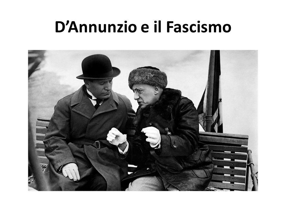 D'Annunzio e il Fascismo