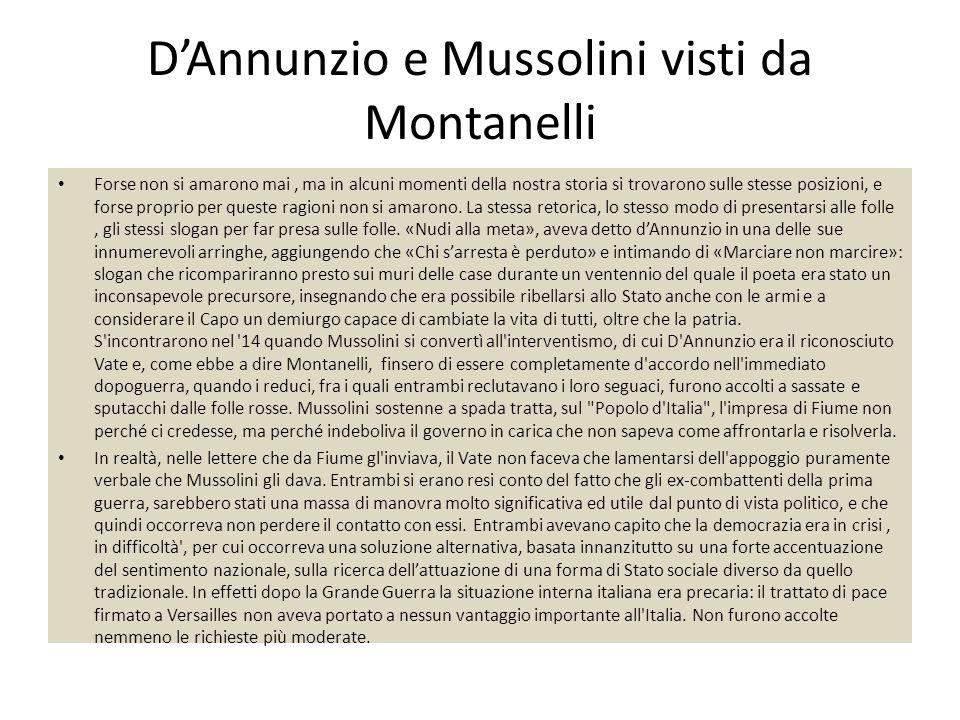D'Annunzio e Mussolini visti da Montanelli