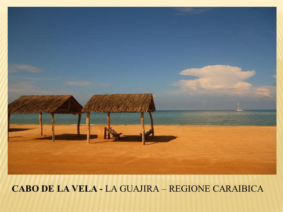 CABO DE LA VELA - LA GUAJIRA – REGIONE CARAIBICA