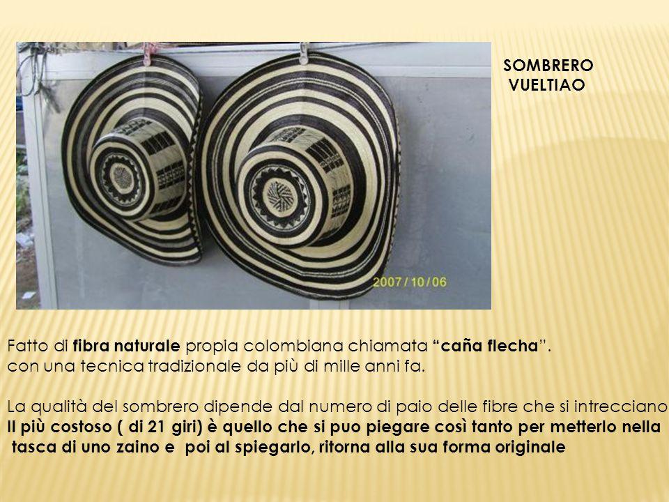 SOMBRERO VUELTIAO. Fatto di fibra naturale propia colombiana chiamata caña flecha . con una tecnica tradizionale da più di mille anni fa.
