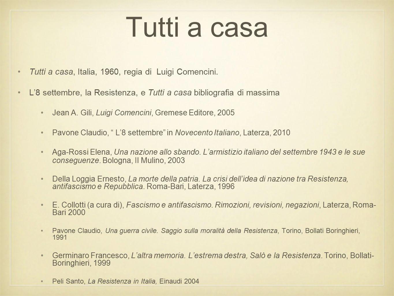 Tutti a casa Tutti a casa, Italia, 1960, regia di Luigi Comencini.
