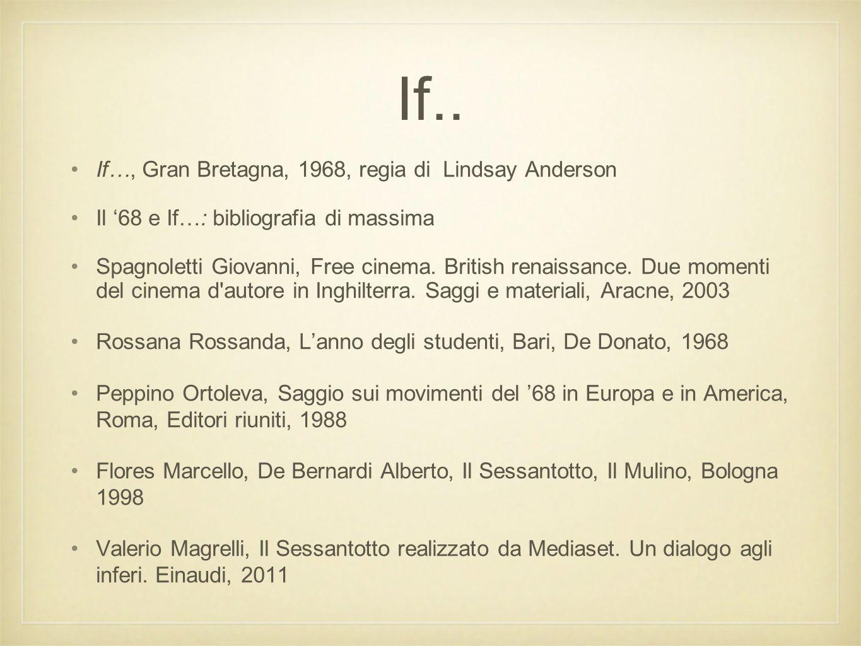 If.. If…, Gran Bretagna, 1968, regia di Lindsay Anderson