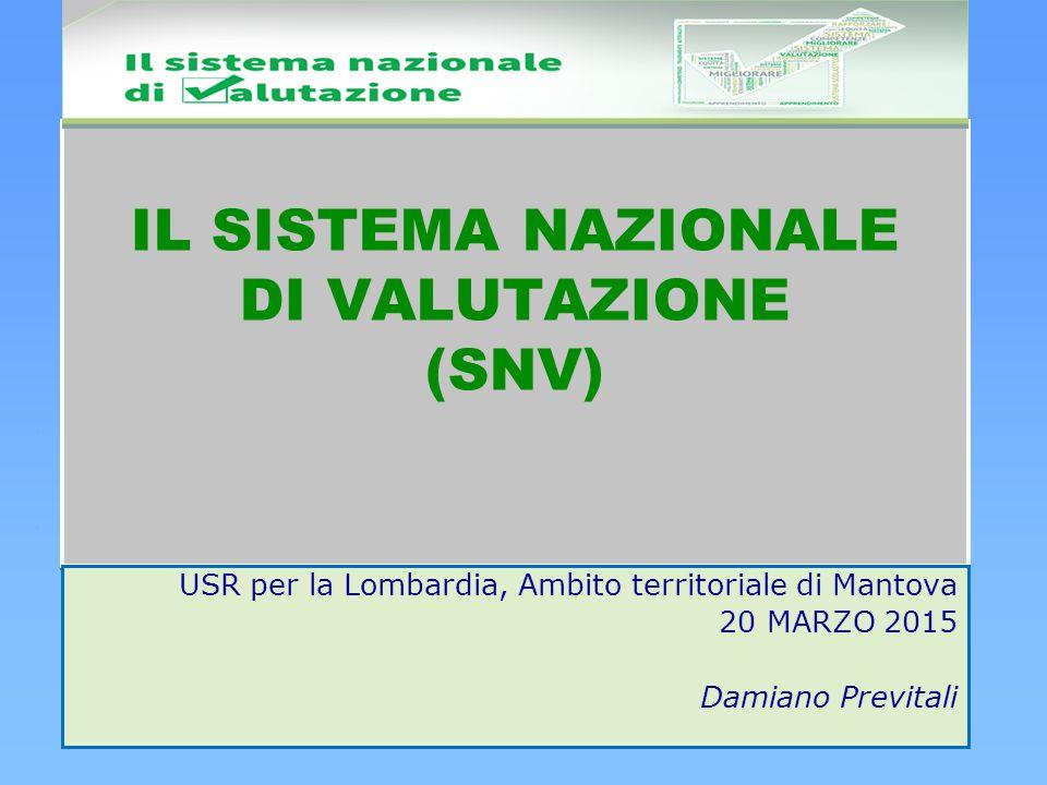 IL SISTEMA NAZIONALE DI VALUTAZIONE (SNV)