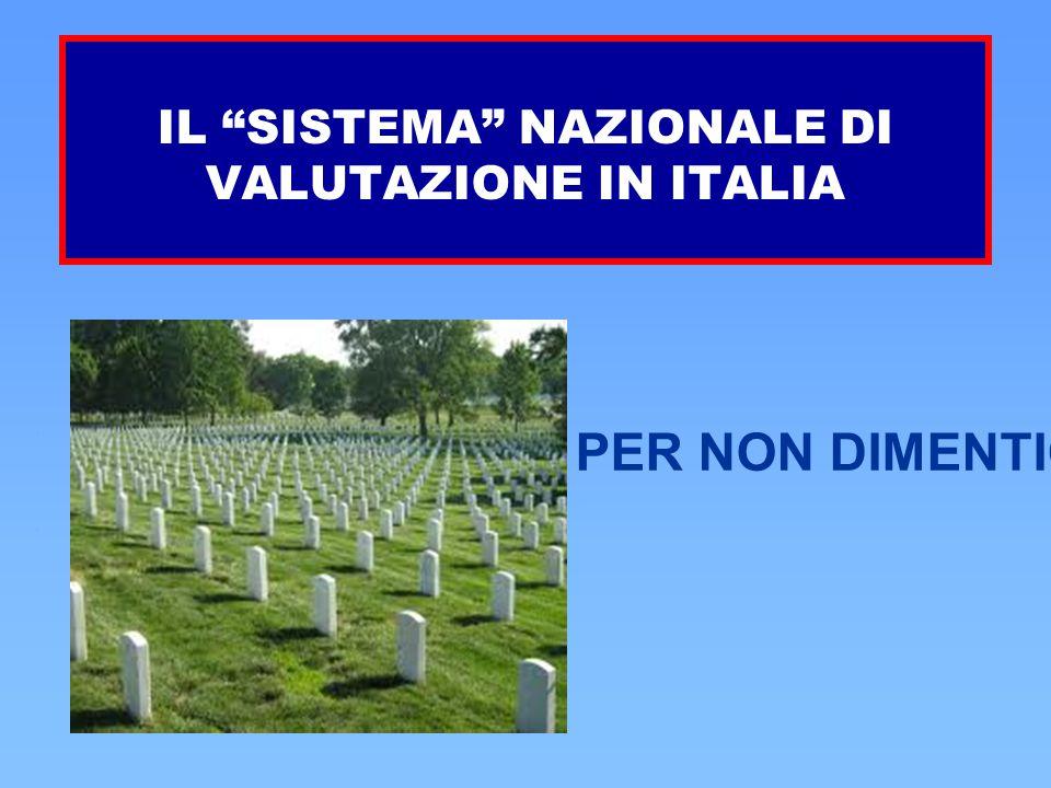IL SISTEMA NAZIONALE DI VALUTAZIONE IN ITALIA