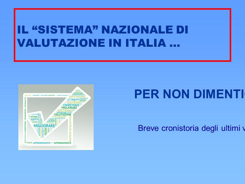 IL SISTEMA NAZIONALE DI VALUTAZIONE IN ITALIA …