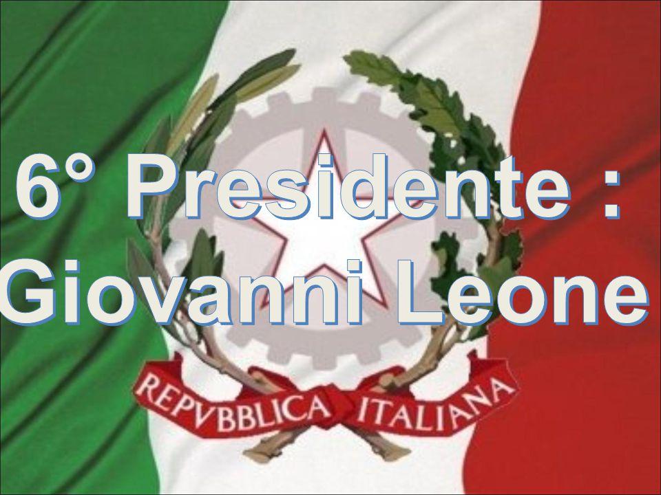 6° Presidente : Giovanni Leone