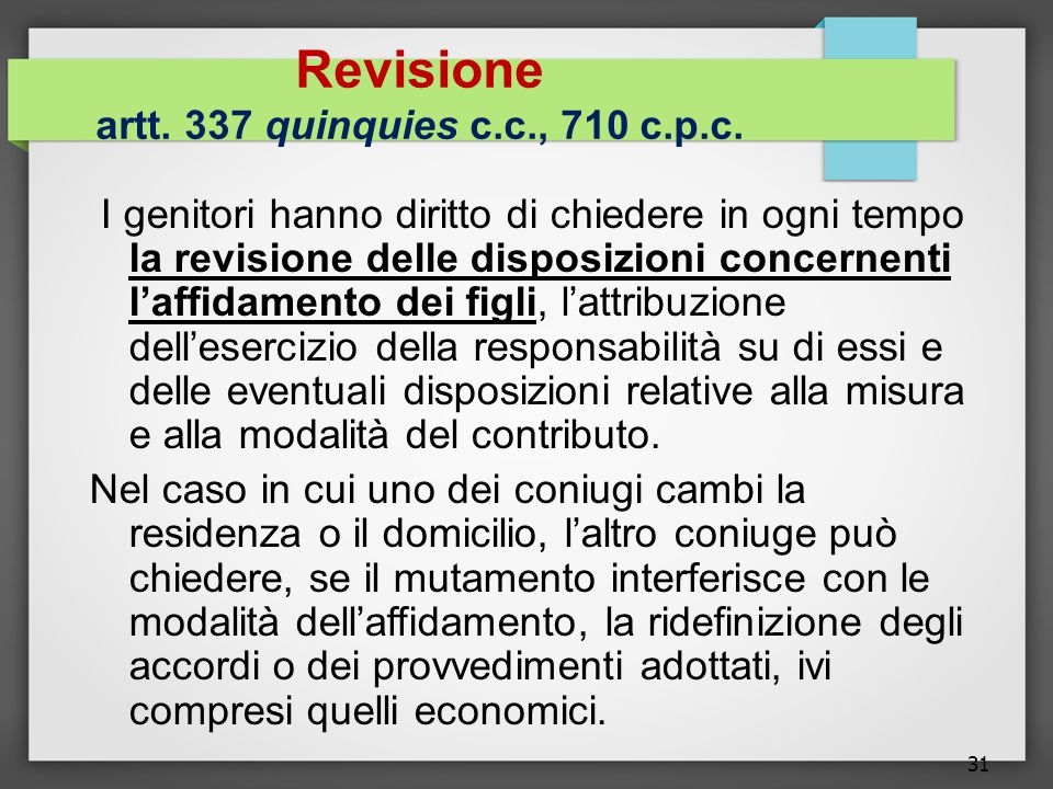 Revisione artt. 337 quinquies c.c., 710 c.p.c.