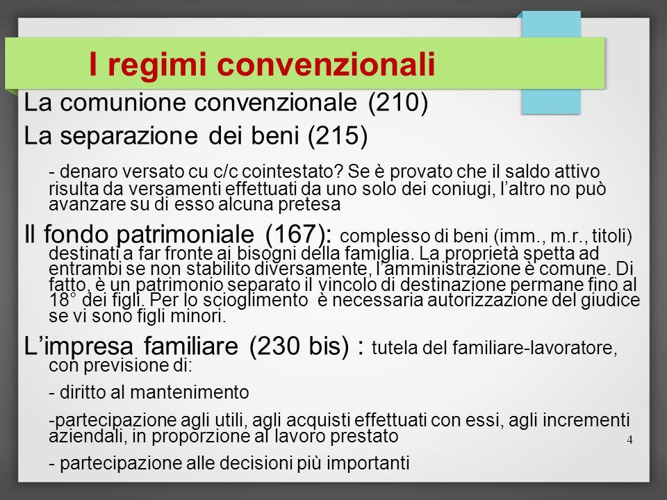 I regimi convenzionali