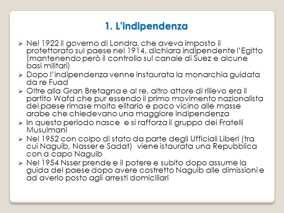 1. L'indipendenza
