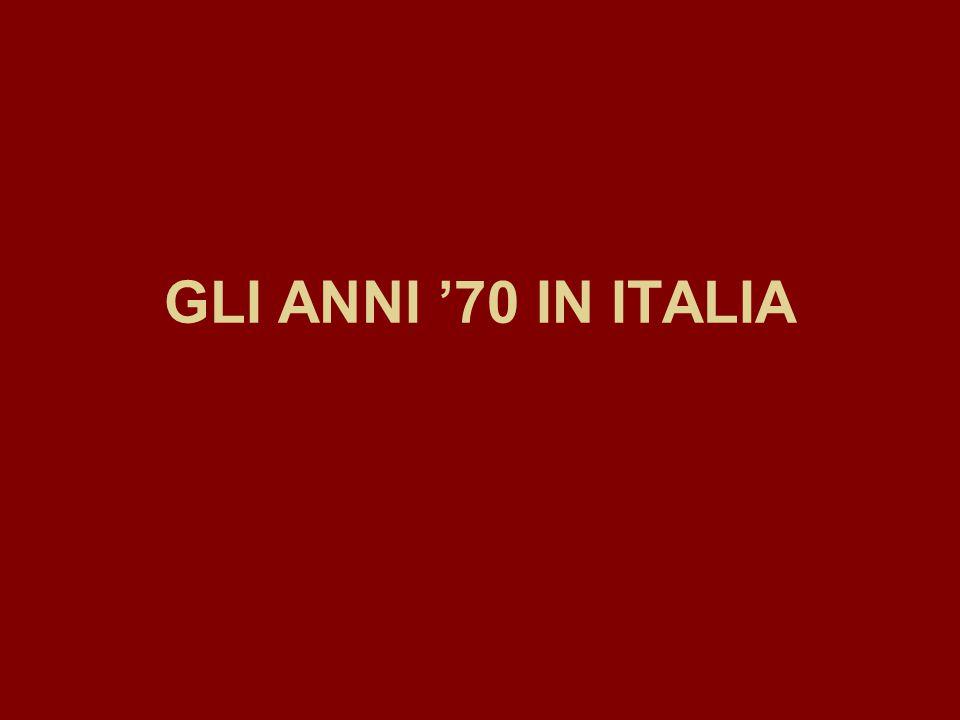 GLI ANNI '70 IN ITALIA