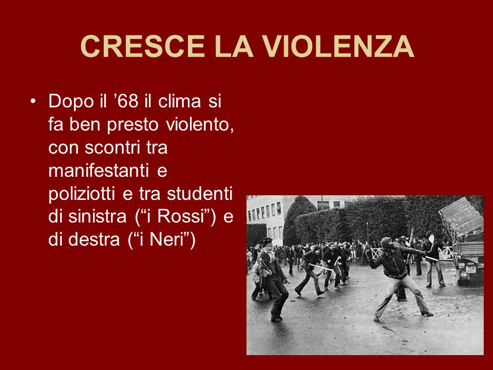 CRESCE LA VIOLENZA