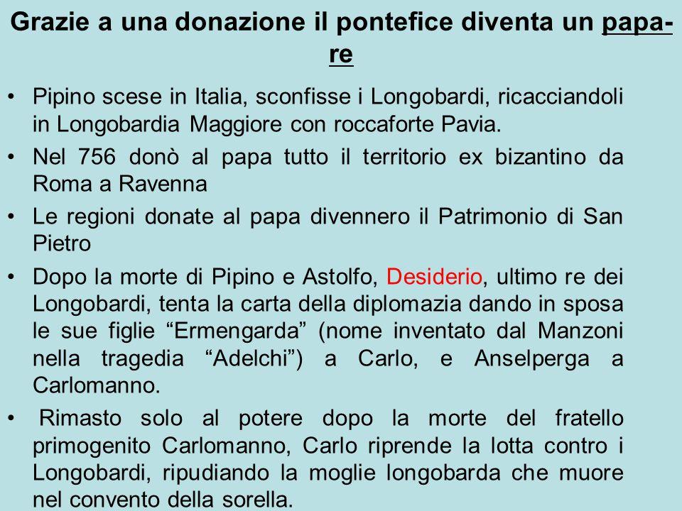 Grazie a una donazione il pontefice diventa un papa-re