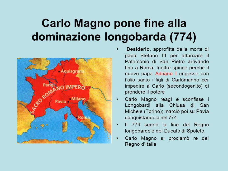 Carlo Magno pone fine alla dominazione longobarda (774)