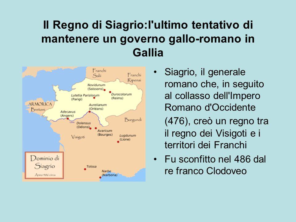 Il Regno di Siagrio:l ultimo tentativo di mantenere un governo gallo-romano in Gallia