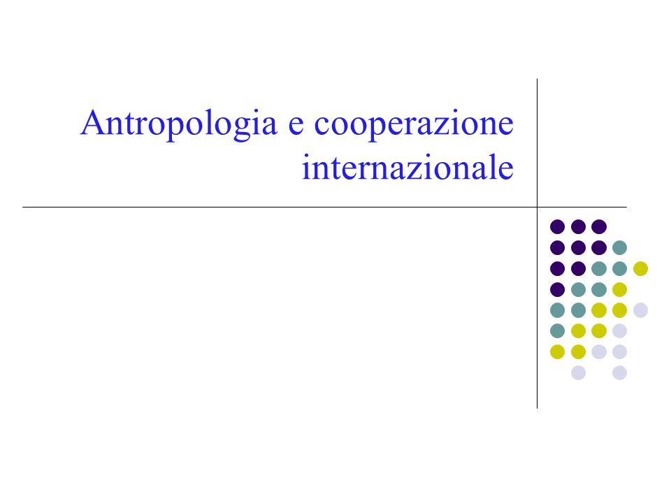Antropologia e cooperazione internazionale