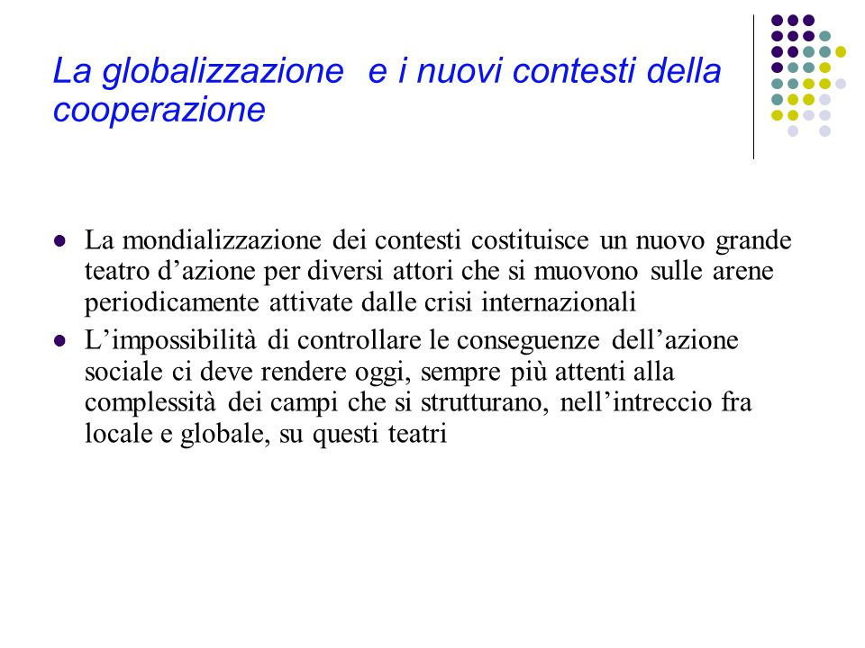 La globalizzazione e i nuovi contesti della cooperazione