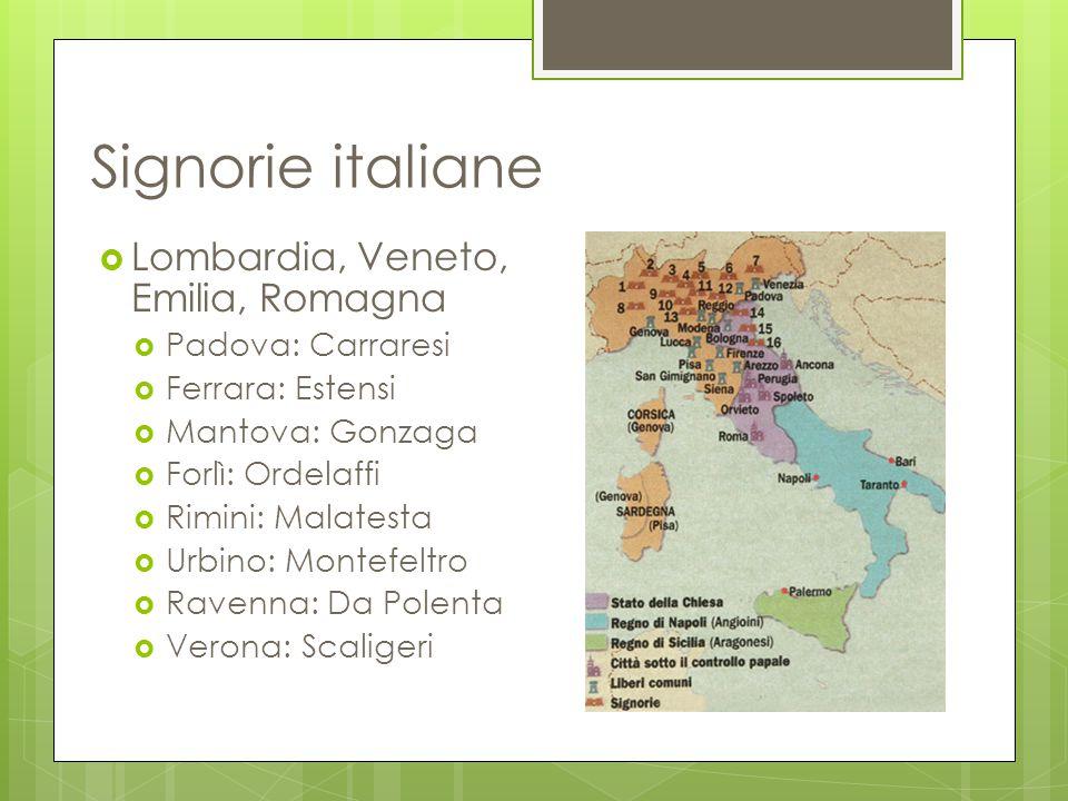 Signorie italiane Lombardia, Veneto, Emilia, Romagna Padova: Carraresi