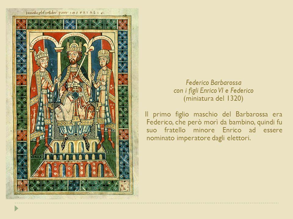 con i figli Enrico VI e Federico