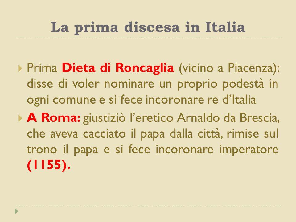 La prima discesa in Italia