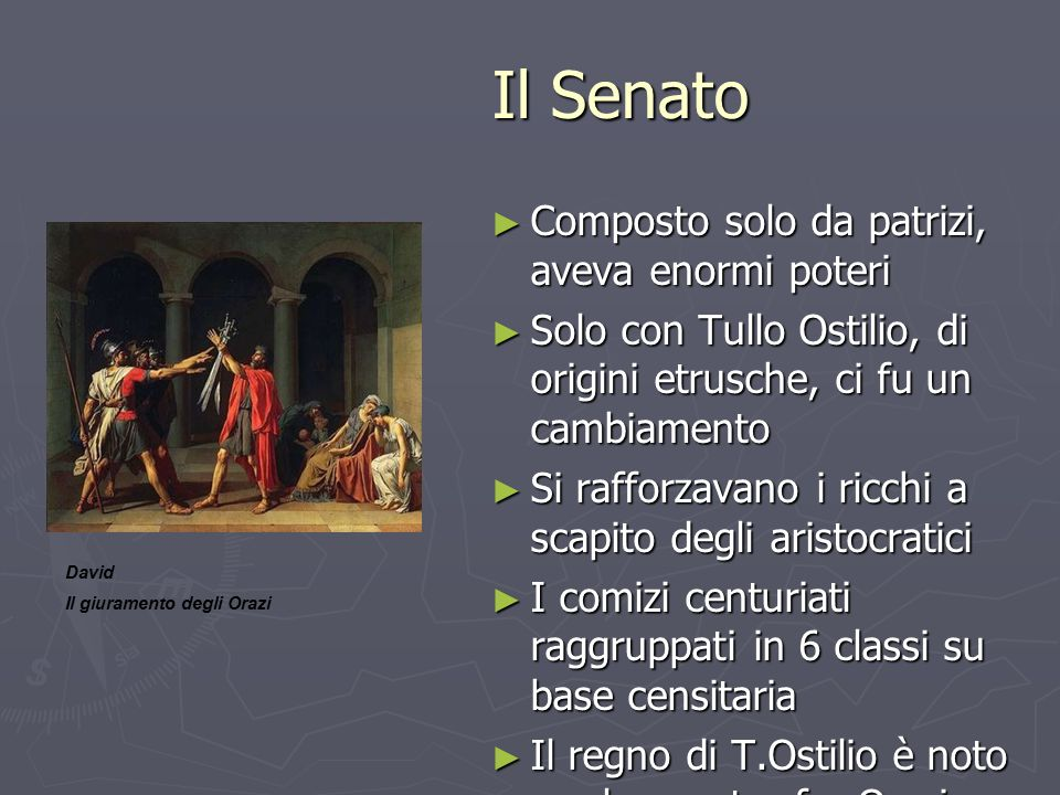 Il Senato Composto solo da patrizi, aveva enormi poteri