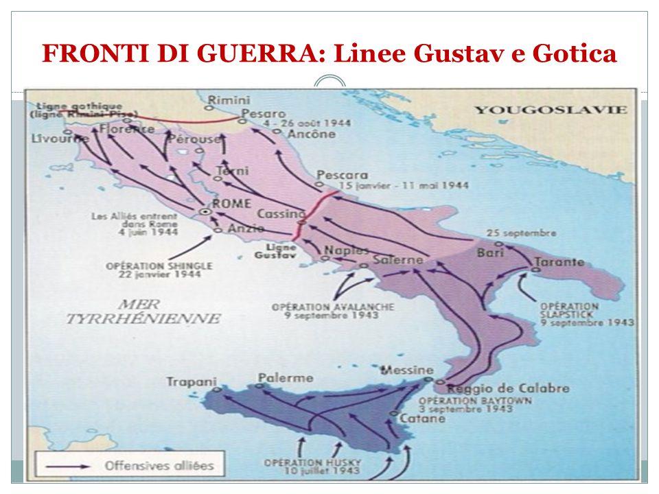 FRONTI DI GUERRA: Linee Gustav e Gotica