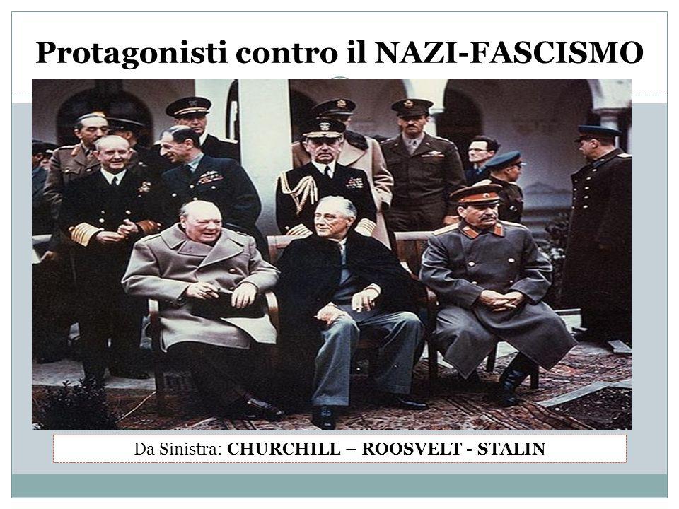 Protagonisti contro il NAZI-FASCISMO