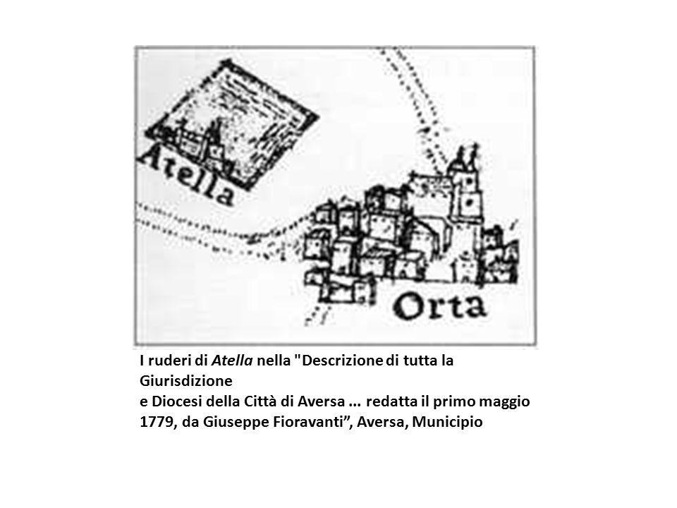 I ruderi di Atella nella Descrizione di tutta la Giurisdizione e Diocesi della Città di Aversa ...