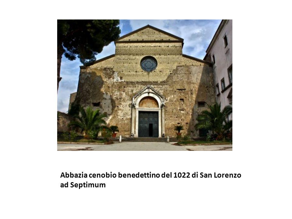 Abbazia cenobio benedettino del 1022 di San Lorenzo ad Septimum
