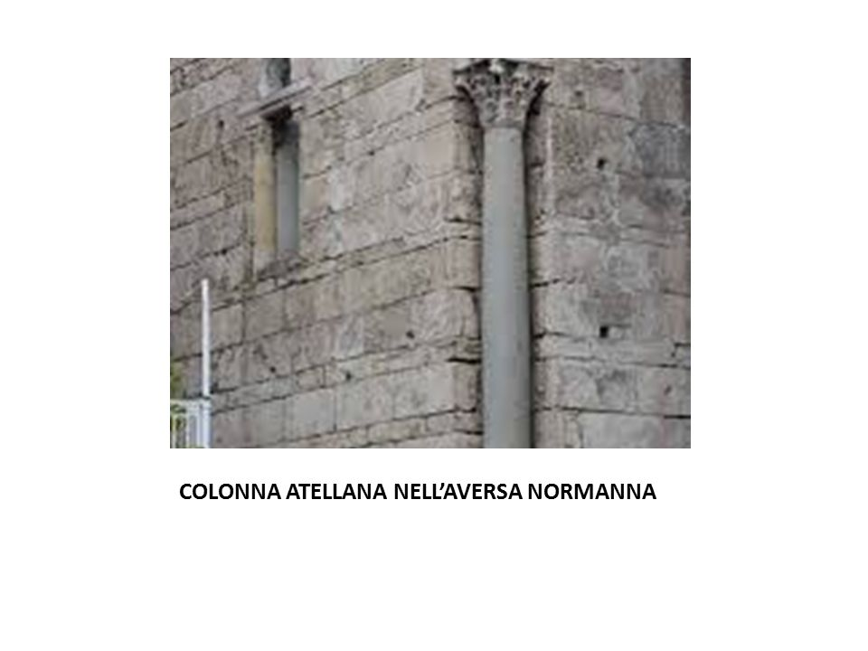 COLONNA ATELLANA NELL'AVERSA NORMANNA